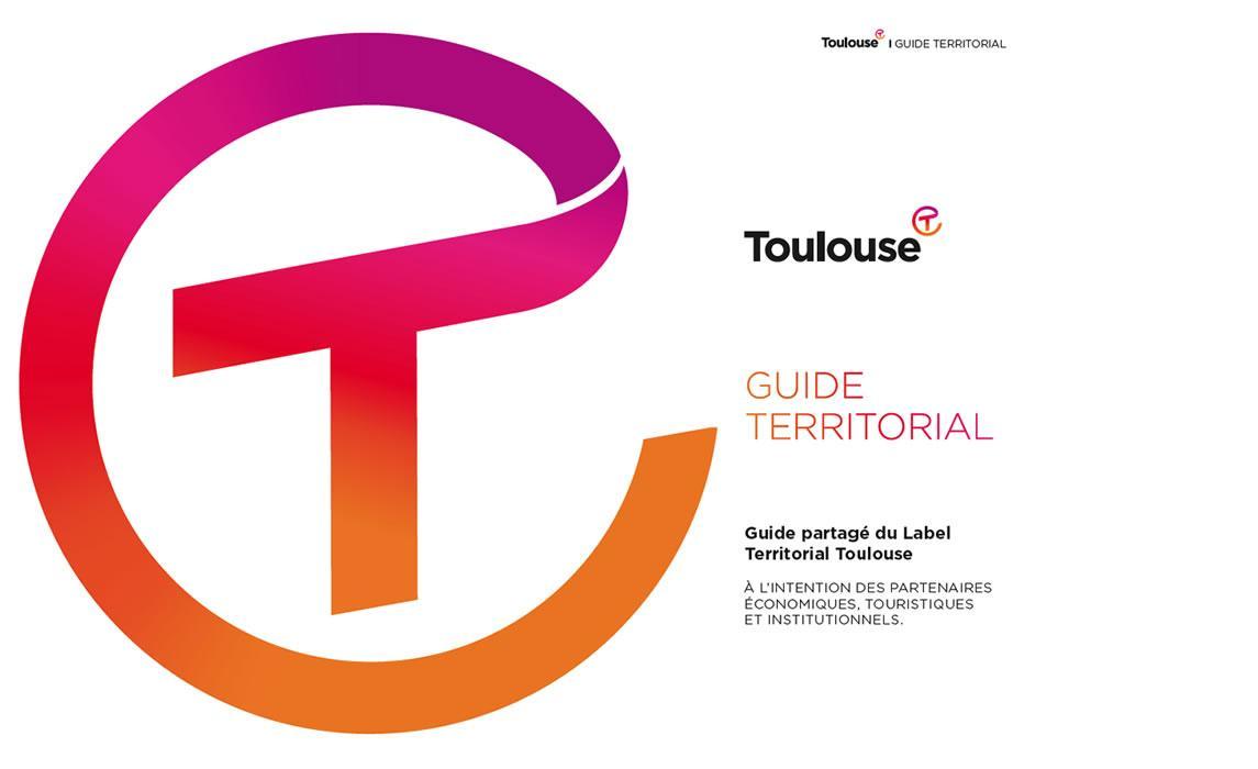 Couverture Guide territorial - guide partagé du Label Territorial Toulouse